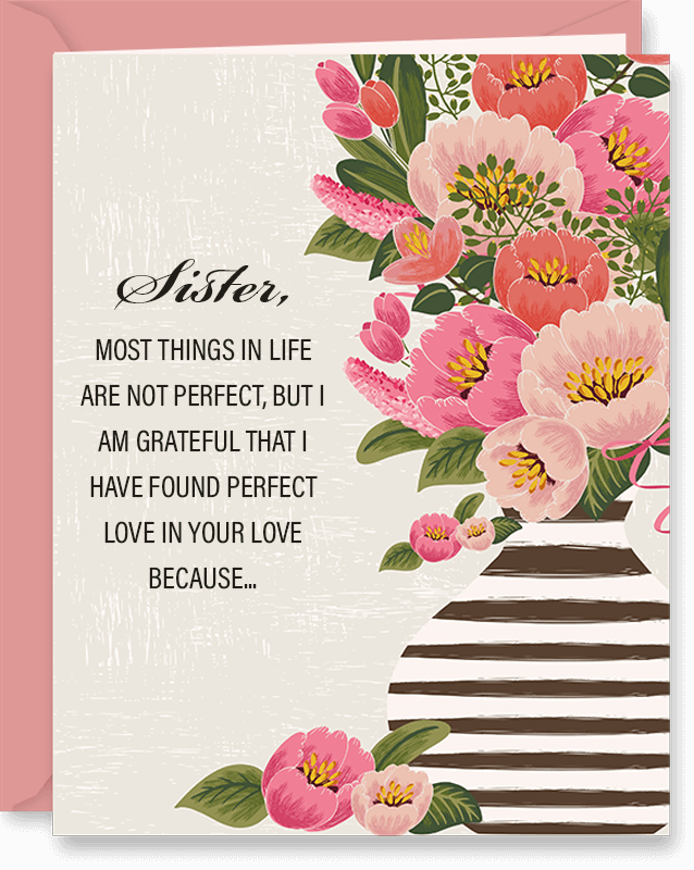 Perfect Love In Your Love Mother's Day Card For Sister