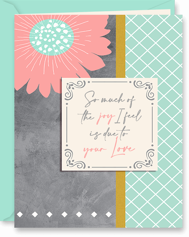 Joy Because of You Mother's Day Card