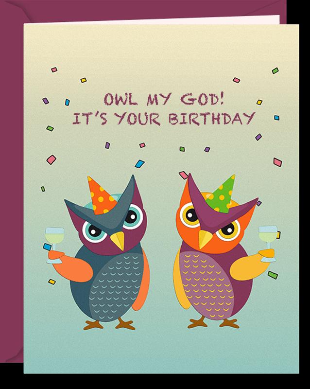 Owl My God! It's Your Birthday Funny Owl Card